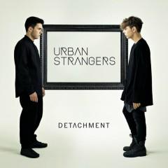 Detachment - Urban Strangers
