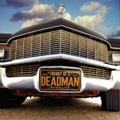 Gasoline - Theory Of A Deadman