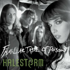 Familiar Taste of Poison (Deluxe Single) - Halestorm