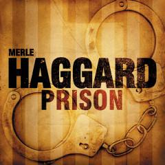 Prison - Merle Haggard