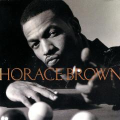 Horace Brown - Horace Brown