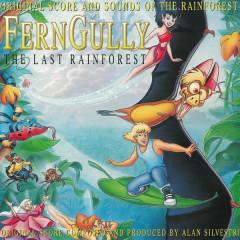 FernGully...The Last Rainforest (Original Motion Picture Score) - Alan Silvestri