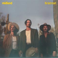 The Last Resort - Midland
