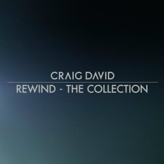 Rewind - The Collection - Craig David
