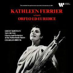 Gluck: Orfeo ed Euridice (Live) - Kathleen Ferrier, Greet Koeman, Netherlands Opera Orchestra, Charles Bruck