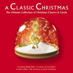 A Classic Christmas - Various Artists
