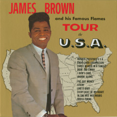 James Brown And His Famous Flames Tour The U.S.A. - James Brown & The Famous Flames