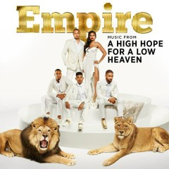 Empire: Music From 'A High Hope For A Low Heaven'