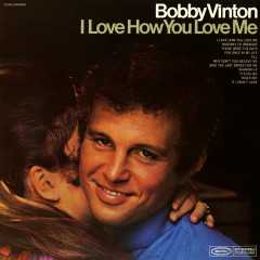 I Love How You Love Me - Bobby Vinton