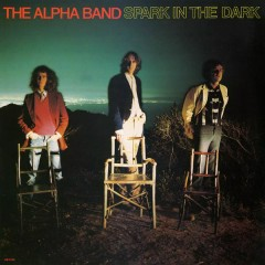 Spark In the Dark - The Alpha Band