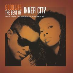 Good Life - The Best Of Inner City - Inner City