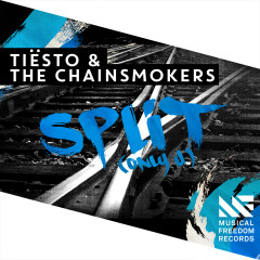 Split (Only U) [Extended Mix] - Tiësto, The Chainsmokers