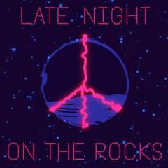Late Night On The Rocks (Single) - BC Unidos