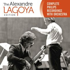 The Alexandre Lagoya Edition - Complete Philips Recordings With Orchestra - Alexandre Lagoya