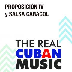 Proposicíon IV y Salsa Caracol (Remasterizado)