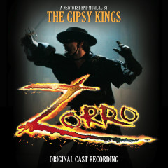 Zorro (Original London Cast Recording) - Gipsy Kings
