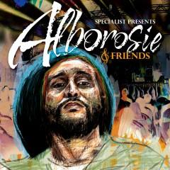 Specialist Presents Alborosie & Friends - Alborosie