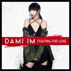 Fighting for Love - Dami Im