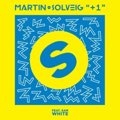 +1 (feat. Sam White) - Martin Solveig, Sam White