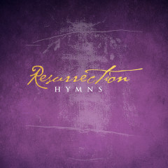 Resurrection Hymns
