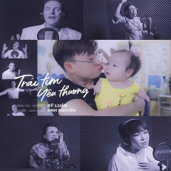 Trái Tim Yêu Thương (New Version) (Single) - Sỹ Luân