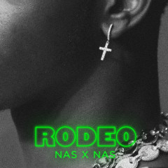 Rodeo (feat. Nas) - Lil Nas X, Nas