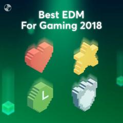 Nhạc EDM Dành Cho Chơi Game Hay Nhất 2018