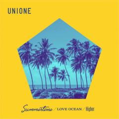 Summertime / Love Ocean / Higher - UNIONE