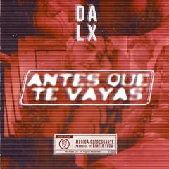 Antes Que Te Vayas (Single) - Dalex