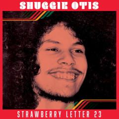 Strawberry Letter 23 - Shuggie Otis