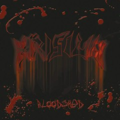 Bloodshed (New & Rare Tracks) - Krisiun
