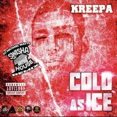 Cold As Ice (Swishahouse Remix) - Kreepa, DJ Michael Watts