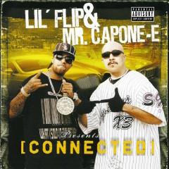 Connected - Lil' Flip, Mr. Capone-E