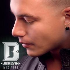 J Balvin Mix Tape - J Balvin