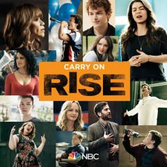 Carry On (Rise Cast Version) - Rise Cast