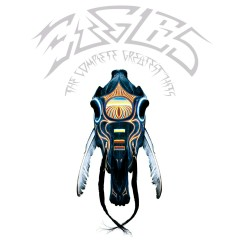The Complete Greatest Hits (2013 Remaster) - Eagles