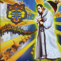 Gospelalphamegafunkyboogiediscomusic - T-Bone