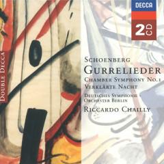 Schoenberg: Gurrelieder; Verklärte Nacht; Chamber Symphony No.1 &c - Deutsches Symphonie-Orchester Berlin, Riccardo Chailly