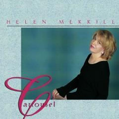 Carrousel - Helen Merrill