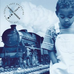 Big Train - Wynton Marsalis