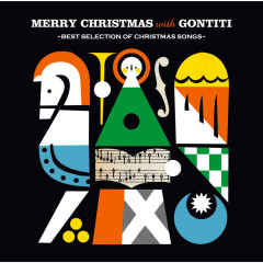 Merry Christmas with GONTITI~Best Selection of Christmas Songs~ - GONTITI
