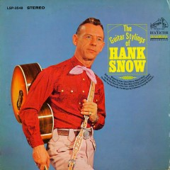 The Guitar Stylings of Hank Snow - Hank Snow