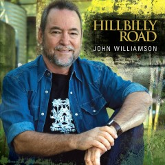 Hillbilly Road - John Williamson