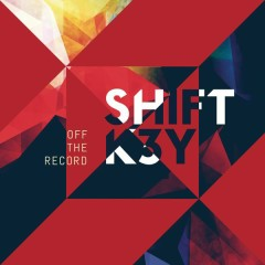 Off the Record - Shift K3Y