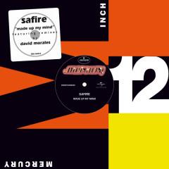 Made Up My Mind (Remixes) - Safire