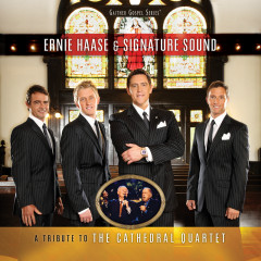 A Tribute To The Cathedral Quartet - Ernie Haase & Signature Sound