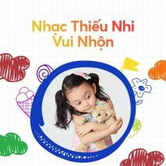 Nhạc Thiếu Nhi Vui Nhộn - Bé Minh Vy, Bé Bảo An, Bé Bào Ngư, Bé Như Quỳnh