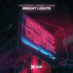 Bright Lights - The OtherZ, Dainez, Ghabe
