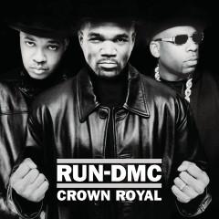 Crown Royal (Expanded Edition) - RUN DMC