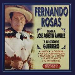 Fernando Rosas Canta a José Agustín Ramírez y al Estado de Guerrero - Fernando Rosas